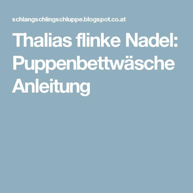 Thalias flinke Nadel: Puppenbettwäsche Anleitung