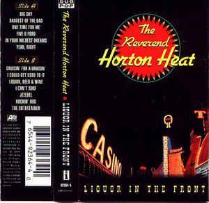The Reverend Horton Heat* - Liquor In The Front: buy Cass, Album at Discogs