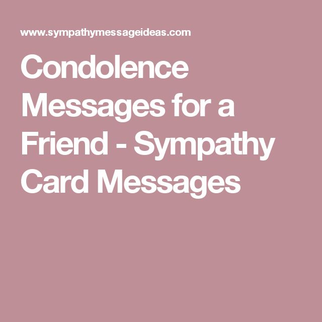 Bereavement Quotes For Friends: 1000+ Ideas About Condolence Card Message On Pinterest