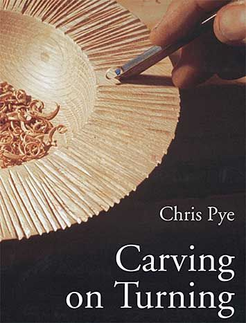 Carving On Turning by Chris Pye
