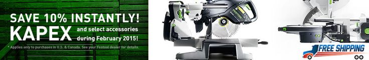 Save 10% Instantly! KAPEX and select accessories during February 2015!  Click to buy!  (FREE SHIPPING) http://shop.andersonplywood.com/FESTOOL-MITER-SAWS/  #kapex #festool #mitersaw #woodworking #craftsmanship #tools #wood #FOG