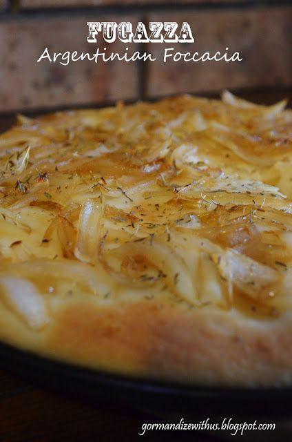 Gormandize: Fugazza (Argentinian Caramelised Onion Focaccia)