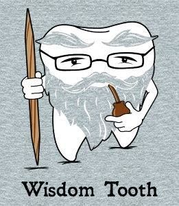 #WisdomTeeth may offer wise advice, but they will have to go at some point! #dentalfun #glendale #california #glendaledentist