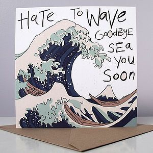 'Hate To Wave Goodbye' Card - leaving cards