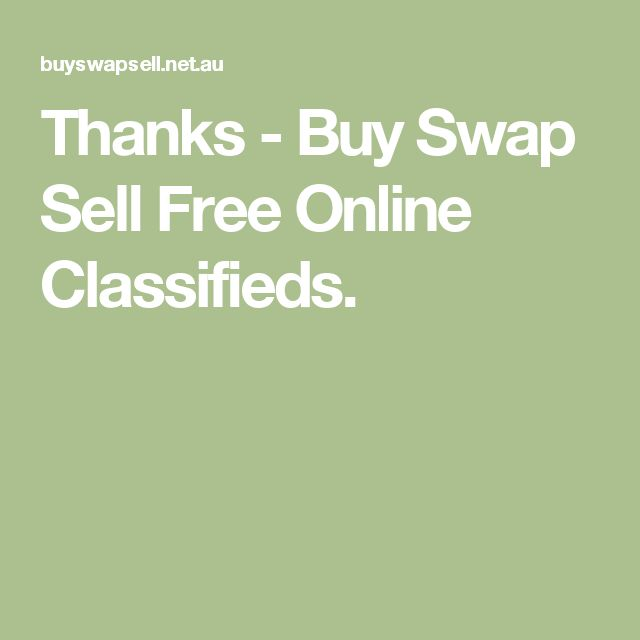 Thanks - Buy Swap Sell Free Online Classifieds.