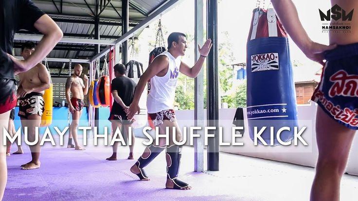 Muay Thai Shuffle Kick | Namsaknoi Muay Thai - YouTube