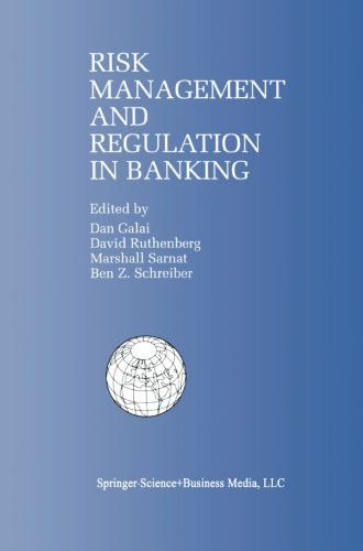 Risk Management and Regulation in Banking: Proceedings of the International Conference on Risk Manag