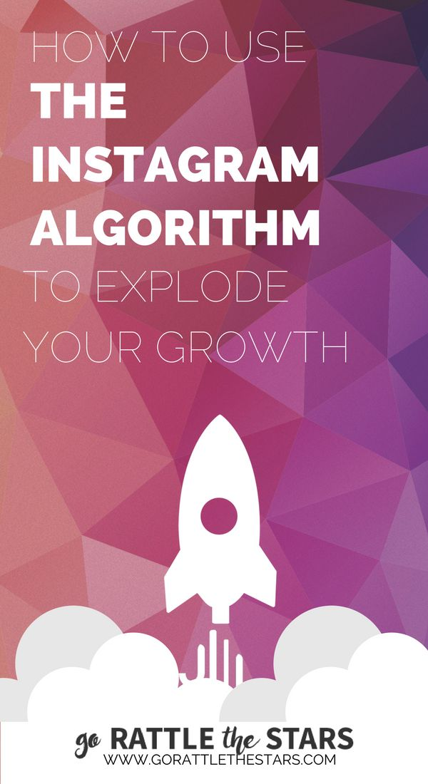 How to Use the Instagram Algorithm to Explode Your Growth   Instagram Strategies   Social Media   Instagram for Business