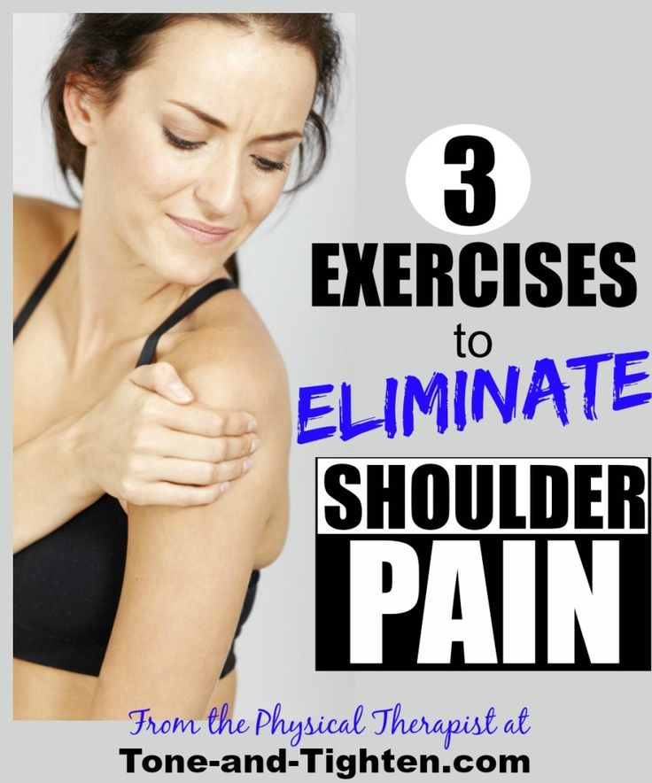 3 Exercises to Eliminate Shoulder Pain on Tone-and-Tighten.com - exercises from a physical therapist