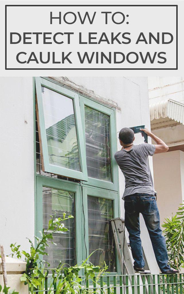 Detect Leaks And Caulk Windows Landscaping Retaining Walls Solar Panels For Home Windows