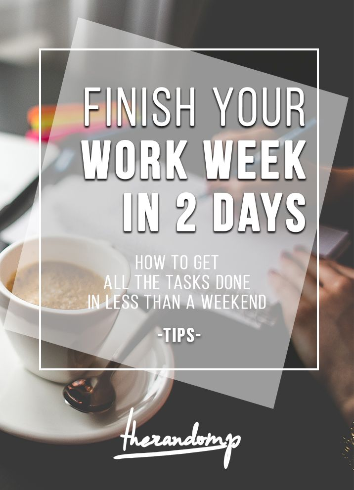 Two day work week: How to deal with all your workload in less than a weekend http://therandomp.com/blog/two-day-work-week
