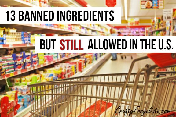 13 Banned Ingredients Still Allowed In The U.S.