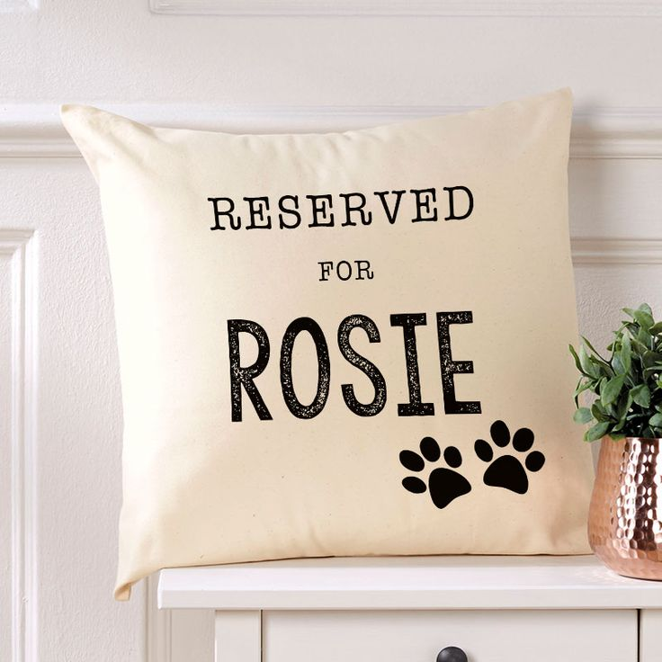 Reserved for your dog cushion.Beautiful  Personalised Word Cushions & Pillows. Easy to Create & Preview On Screen Before You Buy. Fast Free Delivery. A perfect gift for any occasion. www.chatterboxwalls.co.uk  #wordart #typography #personalisedcushions #cushions #interiordesign