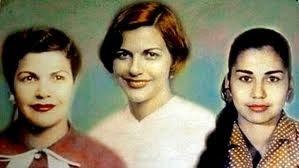 Heroínas: Patria, Minerva y María Teresa Mirabal