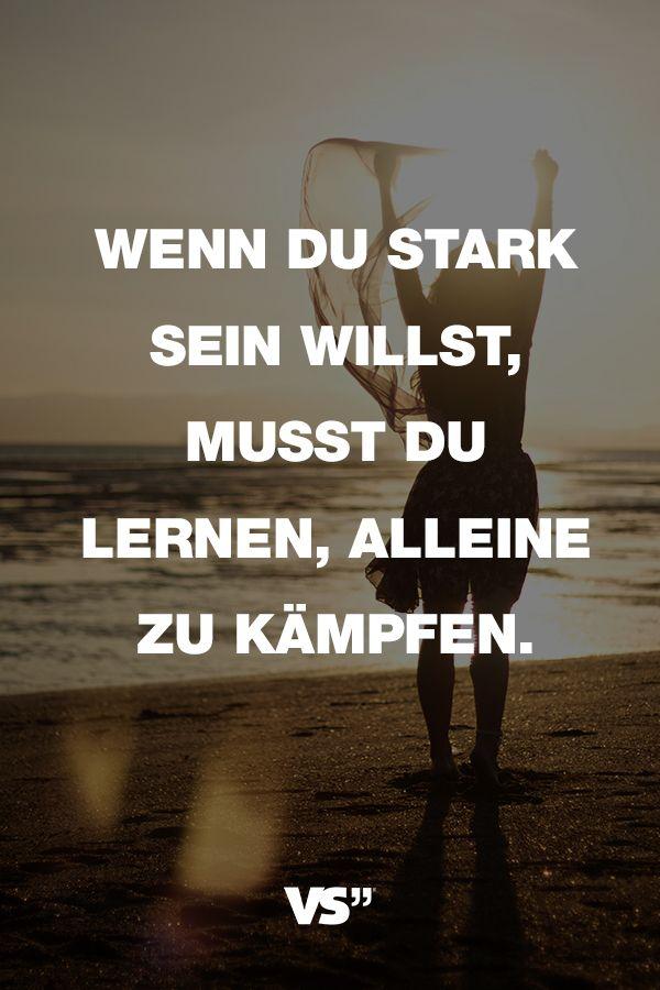 Visual Statements® Sprüche/ Zitate/ Quotes/ Motivation/ Wenn Du Stark Sein