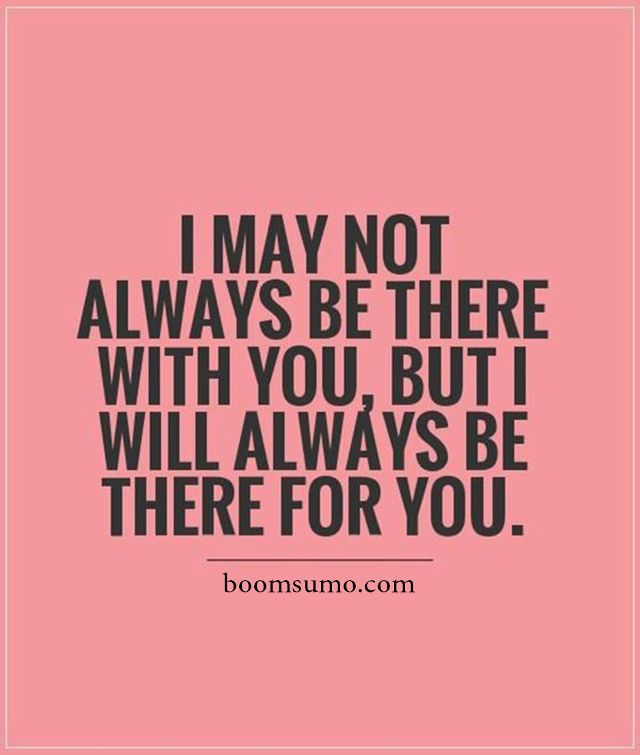 cool Positive Quotes: Where I Always be There For You