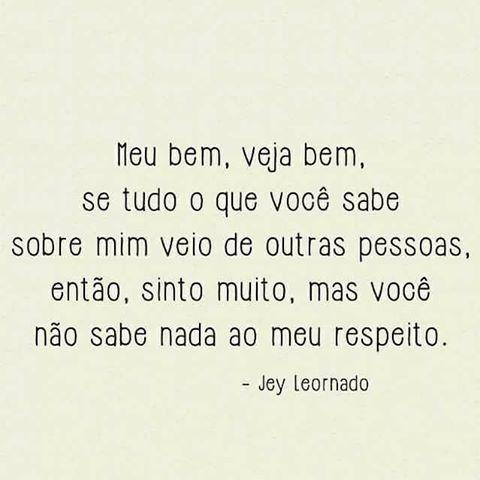 Bom dia!!! #regram @escritosmeus. Muita verdade nisso! #frases #pessoas #fofoca #julgamento #jeyleonardo