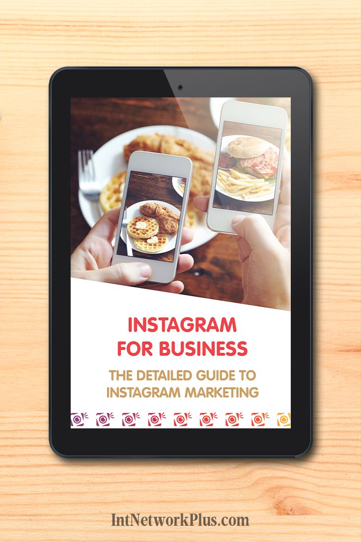 Instagram for Business: The Detailed Guide to Instagram Marketing