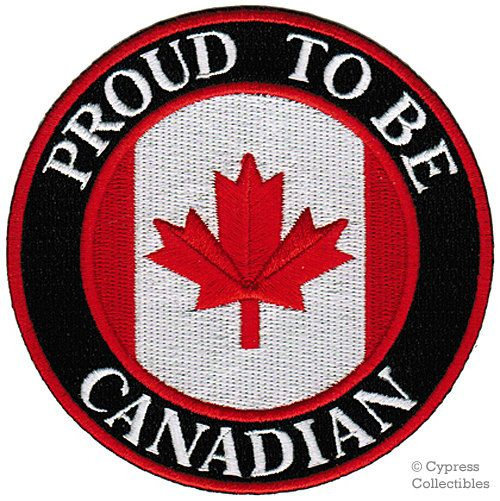 PROUD to be CANADIAN patch embroidered iron-on Canada Flag