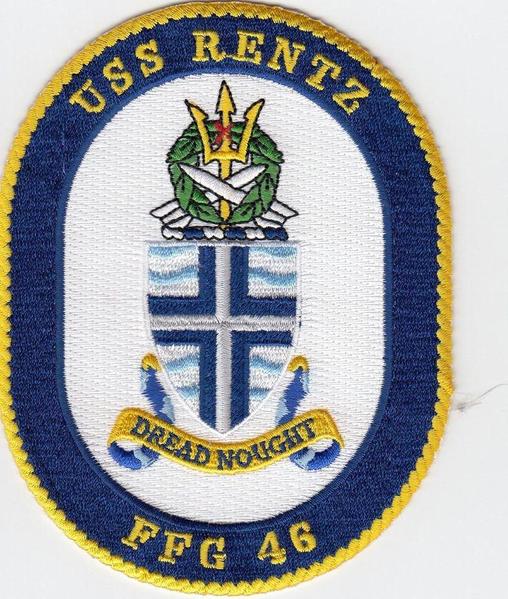 US NAVY PATCH - FFG 46 USS RENTZ - NAVY CHAPLAIN AND NAVY CROSS RECIEPENT