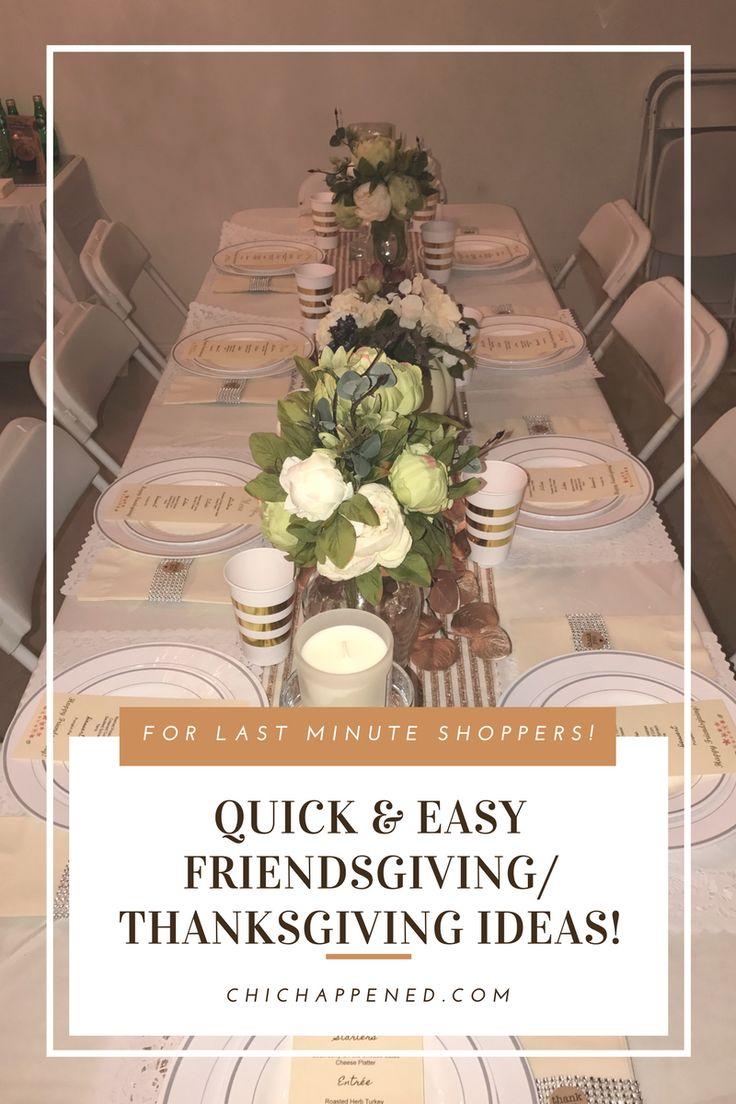 Quick & Easy Thanksgiving & Friendsgiving Ideas!