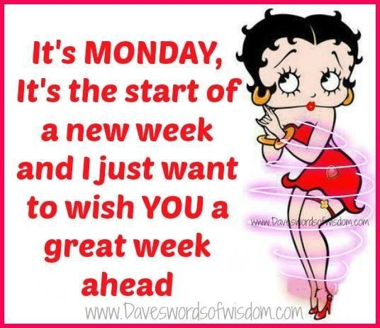 It 39 S Monday Quotes Quote Betty Boop Monday Days Of The Week Monday Quotes Happy Monday Its
