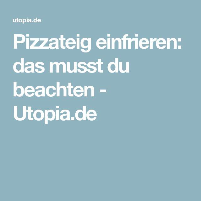 Pizzateig einfrieren: das musst du beachten - Utopia.de