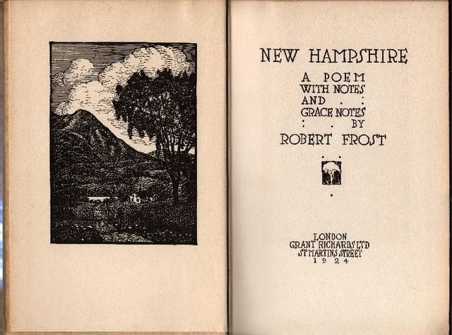 Robert FROST, New Hampshire. London, Grant Richards, 1924. A poem with notes and grace notes. With 5 woodcuts in black and white (from cm 5x7 to 13x9). Seconda edizione (2nd Edition)
