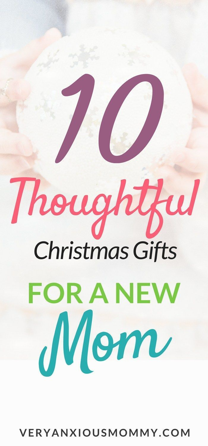 10 Thoughtful Christmas Gifts for an Incredible New Mom   Pregnancy ...