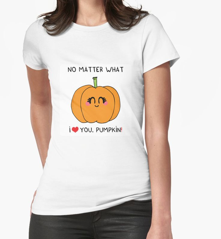 """I love you pumpkin"" Womens Fitted T-Shirts by Adrian Serghie 