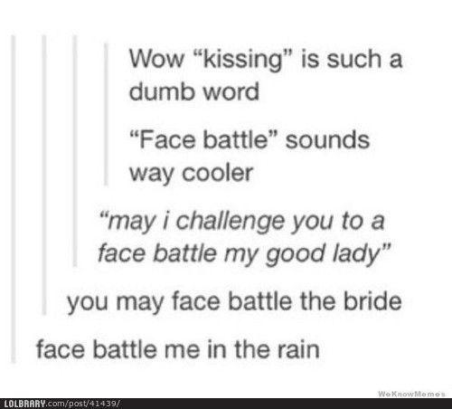 Face battle me in the rain.