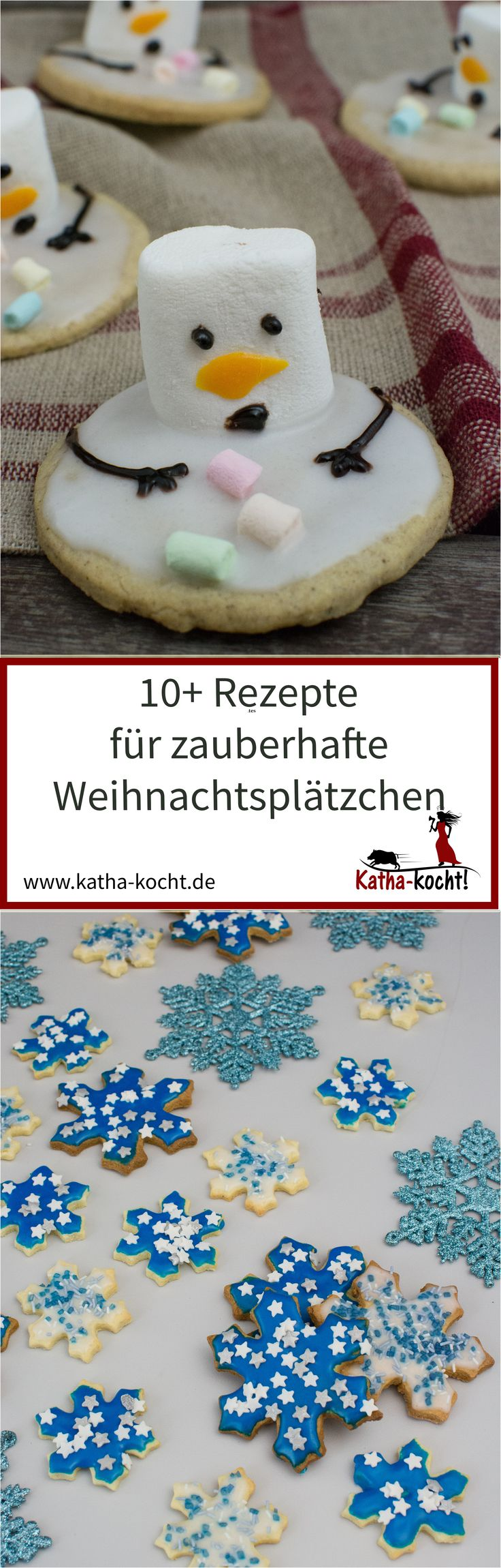10+ Rezepte für zauberhafte Weihnachtsplätzchen findest du hier auf meinem Blog Katha-kocht!