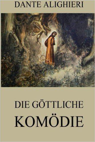 Die göttliche Komödie: Ausgabe mit über 100 Illustrationen: Amazon.de: Dante Alighieri, Gustave Doré: Bücher