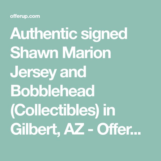 Authentic signed Shawn Marion Jersey and Bobblehead (Collectibles) in Gilbert, AZ - OfferUp