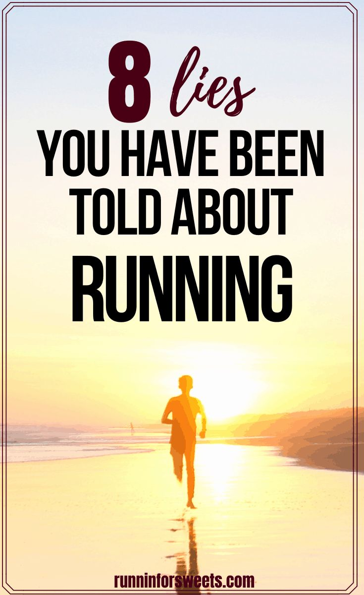 8 lies you have been told about running runnin for