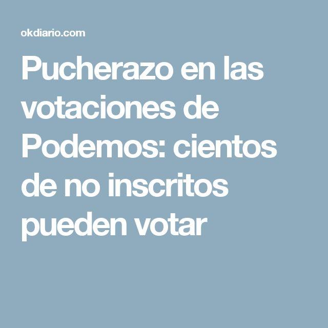 Pucherazo en las votaciones de Podemos: cientos de no inscritos pueden votar