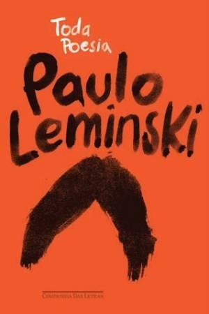 Toda Poesia - Paulo Leminski  LIVRO 1