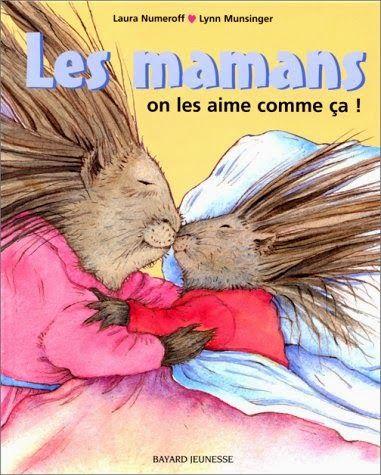 livre enfant : les mamans on les aime comme ça