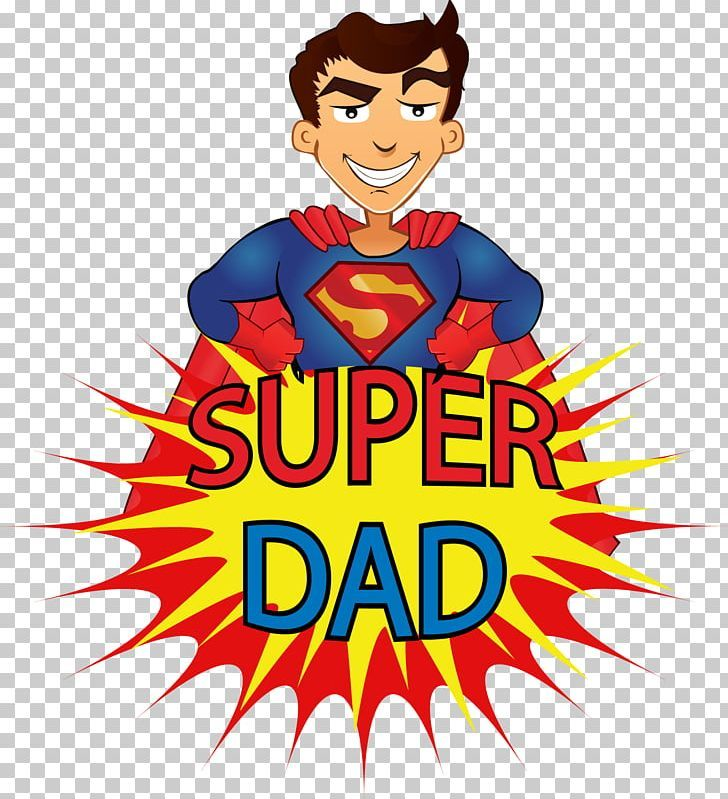 Superdad Father S Day Cartoon Child Png Clipart Animated Cartoon Animation Area Cartoon Character Free Png Download