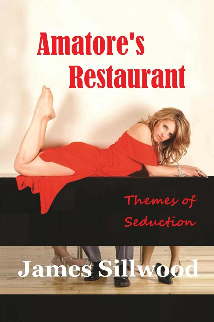 Amatore's Restaurant: Themes Of Seduction  Kindle Edition By James  Sillwood Literature & Fiction