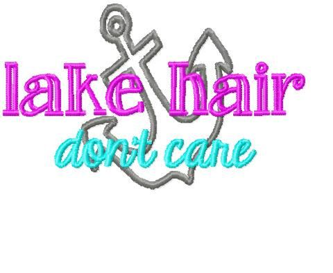 lake hair don't care machine embroidery