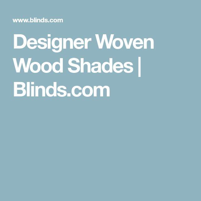 Designer Woven Wood Shades | Blinds.com