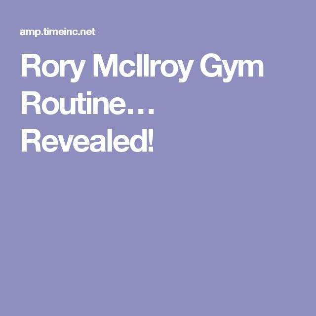 Rory McIlroy Gym Routine… Revealed!
