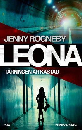 Leona - Tärningen är kastad by Jenny Rogneby