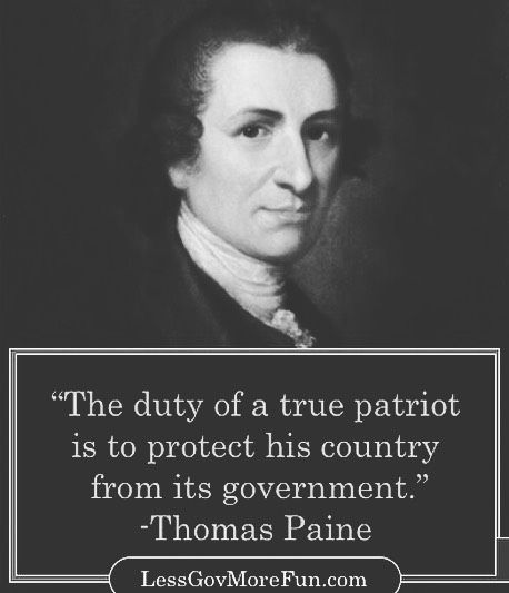 ". ""The Duty of a True Patriot is to Protect His Country from his Government."" ---Thomas Paine #America #YL #thankful"
