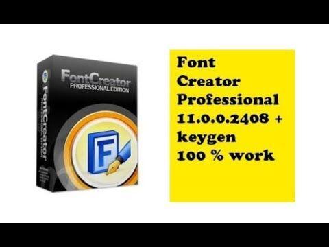Font Creator 11 Cracked