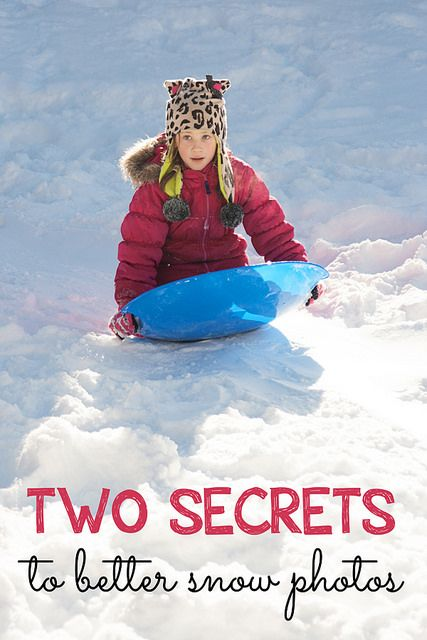 Two super simple secrets to better photos of the snow.