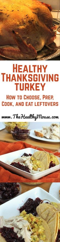 How to choose a Thanksgiving turkey, how to easily cook it, and what to do with the leftovers! #Honeysuckle #ad