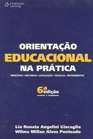 Orientação Educacional Na Prática - Princípios Técnicas Instrumentos - 6ª Ed. 2010 capa