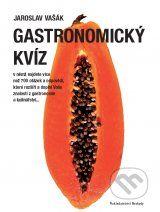 Gastronomicky kviz (Jaroslav Vasak)